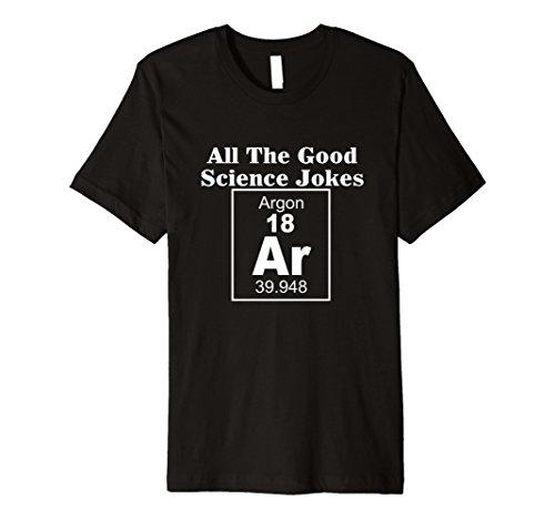 Alle die gute Wissenschaft Witze Argon Element T-Shirt