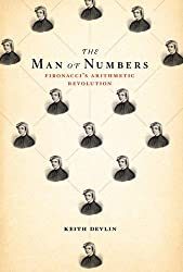 The Man of Numbers: Fibonacci's Arithmetic Revolution by Keith Devlin (2011-11-07)