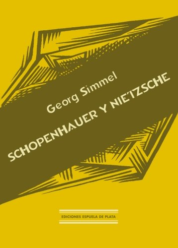 Schopenhauer Y Nietzsche (Biblioteca Filosófica)