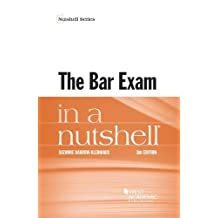 The Bar Exam in a Nutshell