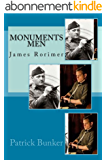 Monuments Men: James Rorimer: The Inspirational Adventures of the Monuments Men (English Edition)