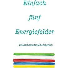 Einfach Funf Energiefelder