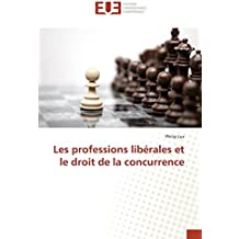 Les professions libérales et le droit de la concurrence