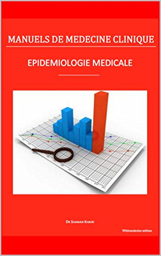 Epidémiologie médicale (Manuels de Médecine Clinique)