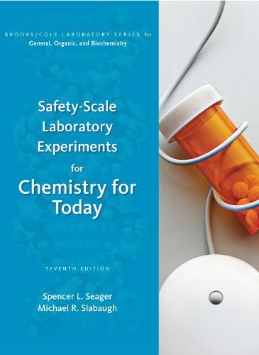 Safety Scale Lab Experiments - Chemistry for Today: General, Organic, and Biochemistry (Brooks/Cole Laboratory Series for General, Organic, and Biochemistry)