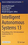 Intelligent Autonomous Systems 13: Proceedings of the 13th International Conference IAS-13 (Advances in Intelligent Systems and Computing, Band 302)