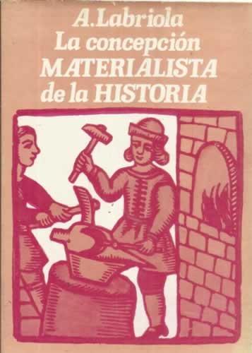 LA CONCEPCIÓN MATERIALISTA DE LA HISTORIA