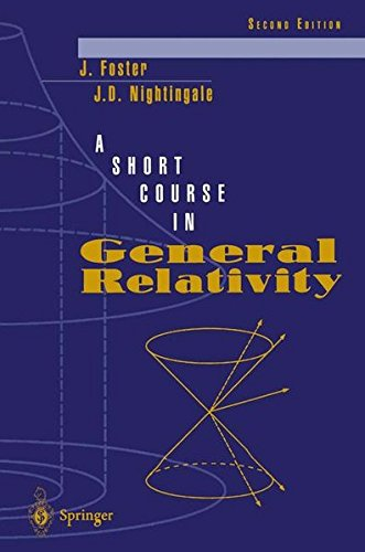 A SHORT COURSE IN GENERAL RELATIVITY. : Second edition par James Foster