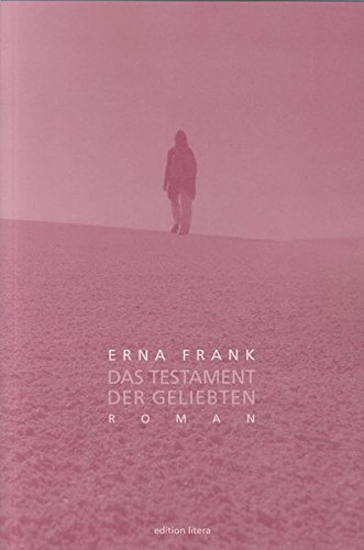 Das Testament der Geliebten: Roman (edition litera)
