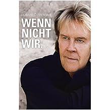 Wenn Nicht Wir. (Limited Fan-Edition)