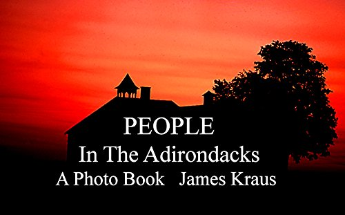 PEOPLE IN THE ADIRONDACK PARK (English Edition)