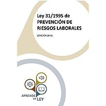 Ley 31/1995 de PREVENCIÓN DE RIESGOS LABORALES (Spanish Edition)