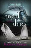 Angel After Dark (After Dark Series Book 1)