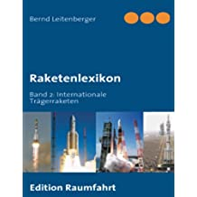 Raketenlexikon: Band 2: Internationale Trägerraketen