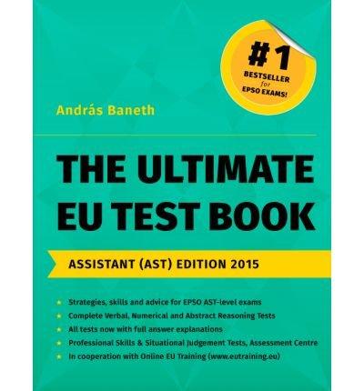 The Ultimate EU Test Book 2015 por Andras Baneth