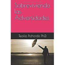 Sobreviviendo las Adversidades (Vida Plena)