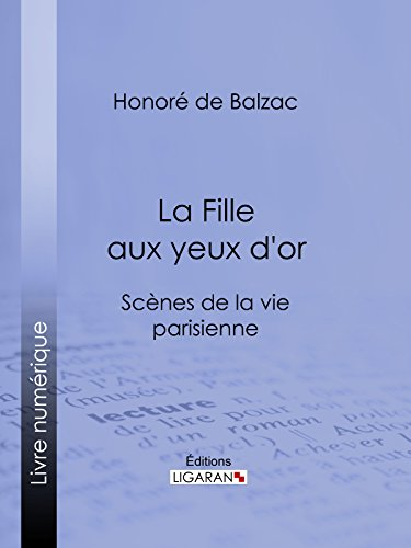 La Fille aux yeux d'or par Honoré de Balzac