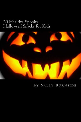 20 Healthy, Spooky Halloween Snacks for Kids