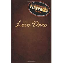 The Love Dare by Stephen Kendrick (2008-09-28)