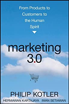 Marketing 3.0: From Products to Customers to the Human Spirit PDF Descargar