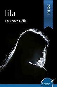 Lila par Délis Laurence