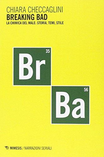 Breaking bad. La chimica del male: storia, temi, stile