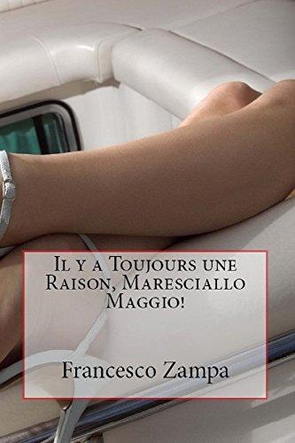 Il y a toujours une raison, Maresciallo Maggio!: Pocket Edition (Les récits de la Riviera t. 1)