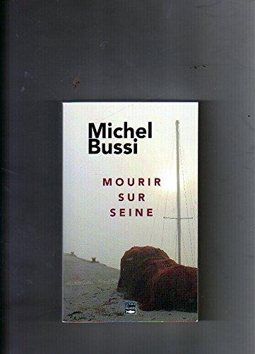 MOURIR SUR SEINE (poche) par BUSSI MICHEL