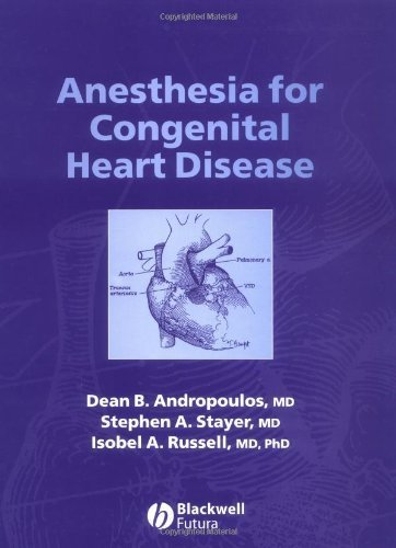 Anesthesia for Congenital Heart Disease (2005-01-24)
