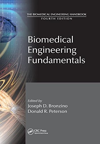 Biomedical Engineering Fundamentals (Biomedical Engineering Handbook) -