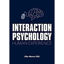 Interaction Psychology: Human Experience