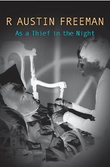 As a Thief in the Night (Dr Thorndyke) by [Freeman, R. Austin]
