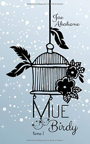 Mue : Tome 1, Birdy