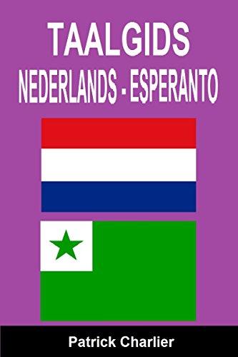 Taalgids NEDERLANDS ESPERANTO (Dutch Edition) por Patrick Charlier