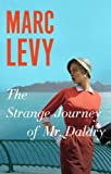 The Strange Journey of Mr. Daldry by Marc Levy front cover