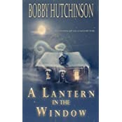 A Lantern In The Window by Bobby Hutchinson (2013-09-19)