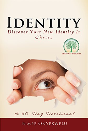 IDENTITY: Discover Your New Identity In Christ