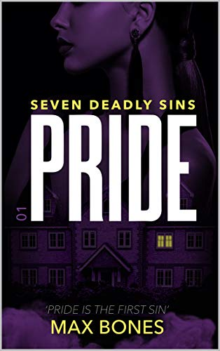 Book cover image for PRIDE - Seven Deadly Sins (Detective Cam Roman Book 1): A Gripping Serial Killer Thriller