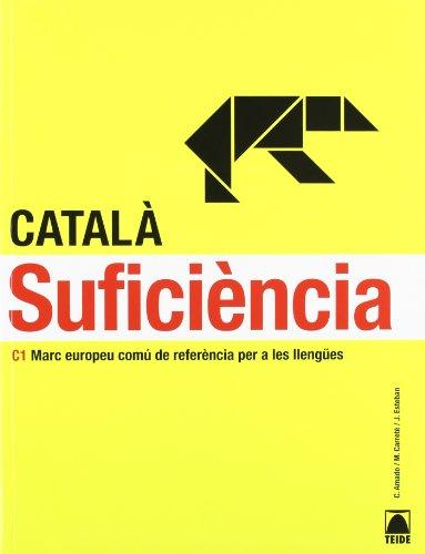 Suficiència C1. Català per adults por Jordi Esteban Calm
