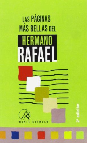 Las páginas más bellas del Hermano Rafael Arnaiz por Alberico Feliz Carbajal