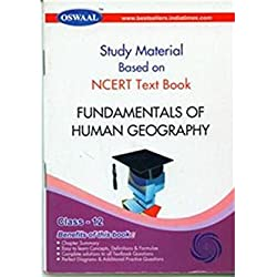 Oswaal Study Material Based On NCERT Text Book Fundamentals of Human Geography For Class - 12 : CBSE