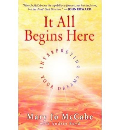 [(It All Begins Here * *)] [Author: Mary Jo McCabe] published on (March, 2003)