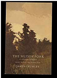 Muddy Fork & Other Things