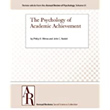 The Psychology of Academic Achievement (Annual Review of Psychology Book 61) (English Edition)