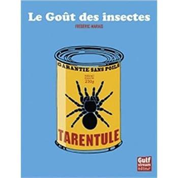 Le Goût des insectes