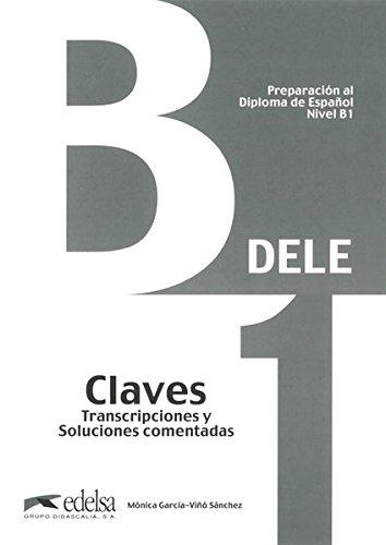 Preparacion Dele. B1. Claves. Con espansione online. Per le Scuole superiori