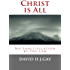 Christ is All: No Sanctification by the Law
