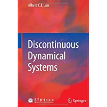 Discontinuous Dynamical Systems by Albert Luo (2012-08-22)