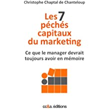 Les 7 péchés capitaux du marketing (Collection 7 t. 2)