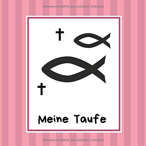 Meine Taufe: Gästebuch / Erinnerungsbuch zum Eintragen von Glückwünschen | 100 Seiten | Kreuz - Fisch - rosa